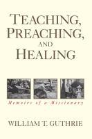 Teaching  Preaching  and Healing PDF