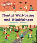 Healthy Me  Mental Well Being and Mindfulness