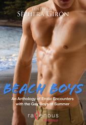 Beach Boys: An Anthology of Erotic Encounters with the Gay Boys of Summer