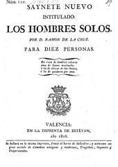 Saynete nuevo intitulado: Los Hombres solos. (etc.) - Valencia, Estevan 1816