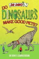 Do Dinosaurs Make Good Pets  PDF