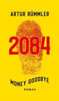 2084   Money Goodbye PDF