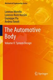 The Automotive Body: Volume II: System Design