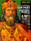 Discovering Our Past  A History of the World Early Ages  Student Edition Book