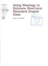 Using rheology to estimate short-term retardant droplet sizes
