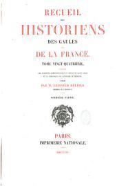 Recueil des historiens des Gaules et de la France: Rerum gallicarum et francicarum scriptores, Volumes24à25