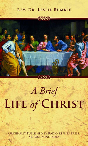 A Brief Life of Christ