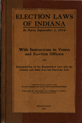 Election Laws of Indiana: Governing General Election with Instructions