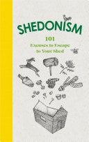 Shedonism