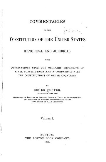 Commentaries on the Constitution of the United States  Historical and Juridical PDF