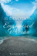 31 Devotions for the Empowered Woman