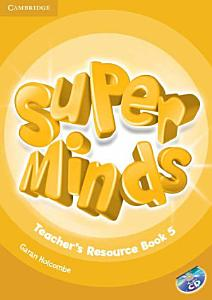Super Minds Level 5 Teacher s Resource Book with Audio CD PDF
