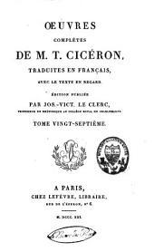 Oeuvres complètes de M.T. Cicéron: Volume27