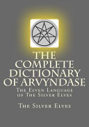 The Complete Dictionary of Arvyndase