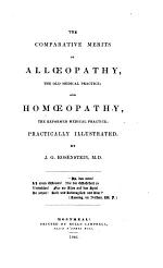 The Comparative Merits of Alloeopathy, the Old Medical Practice