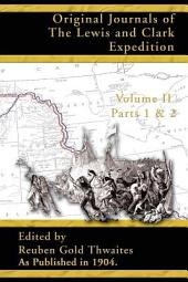 Original Journals of the Lewis and Clark Expedition: 1804-1806: Part 1 & 2 Volume 2