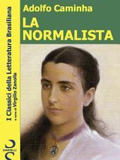 LA NORMALISTA: I Classici della Letteratura Brasiliana