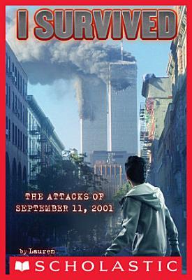 I Survived the Attacks of September 11th  2001  I Survived  6