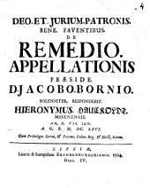 De Remedio Appellationis Praeside D. Jacobo Bornio ... Respondebit Hieronymus Hauckoldt Misenensis ... M.DC.LXVI