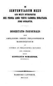De sententiarum nexu quo multi interpretes sex priora libri tertii carmina Horatiana Jungi opinantur: dissertatio inauguralis