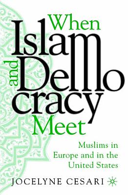When Islam and Democracy Meet  Muslims in Europe and in the United States