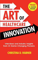 The Art of Healthcare Innovation