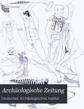 Archäologische Zeitung: Band 41