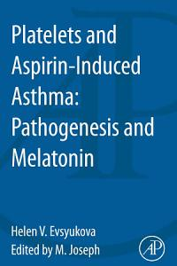 Platelets and Aspirin Induced Asthma