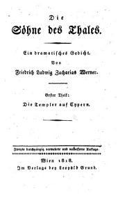 Bd. Die Söhn des Thales. 1. Th. Die Templer auf Cypern