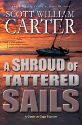 A Shroud of Tattered Sails: An Oregon Coast Mystery