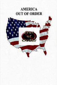 America Out of Order