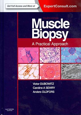 Muscle Biopsy: A Practical Approach,Expert Consult; Online and Print,4