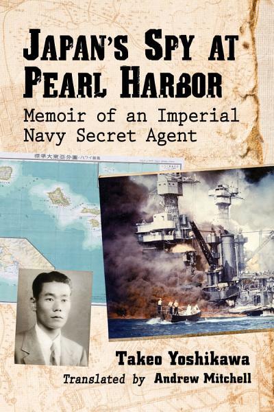 Download Japan s Spy at Pearl Harbor Book