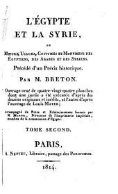 L'Égypte et la Syrie: ou moeurs, usages, costumes et monumens des Égyptiens, des Arabes et des Syriens, Volume2