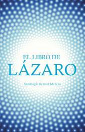 EL LIBRO DE LZARO