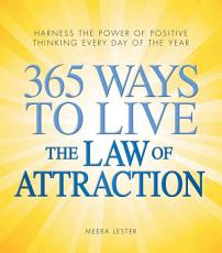 365 Ways to Live the Law of Attraction PDF