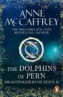 The Dolphins Of Pern PDF