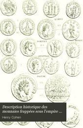 Description historique des monnaies frappées sous l'Empire romain communément appelées, médailles impériales: Volume5