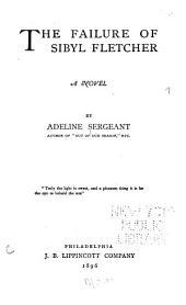The Failure of Sibyl Fletcher: A Novel