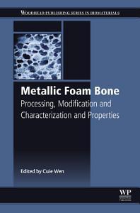 Metallic Foam Bone