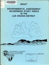 Environmental Assessment, Wilderness Study Areas in the Las Cruces District: Draft