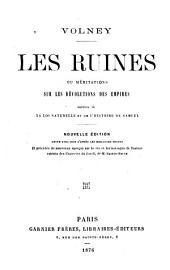 Les ruines, ou Méditations sur les révolutions des empires, suivies de la loi naturelle et de l'histoire de Samuel