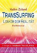 TransSurfing   Lenker der Realit  t PDF