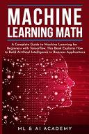 Machine Learning Math