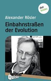 Einbahnstraßen der Evolution: Literatur-Quickie -