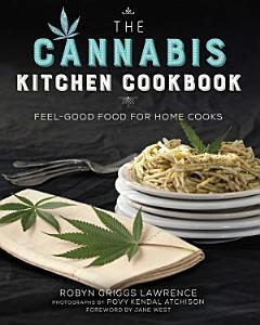 The Cannabis Kitchen Cookbook Book