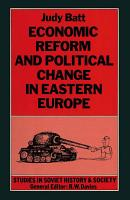 Economic Reform and Political Change in Eastern Europe PDF
