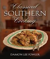Classical Southern Cooking PDF