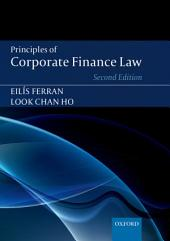 Principles of Corporate Finance Law: Edition 2