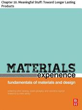 Materials Experience: Chapter 10. Meaningful Stuff: Toward Longer Lasting Products